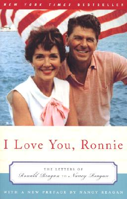I Love You, Ronnie By Reagan, Nancy/ Reagan, Ronald